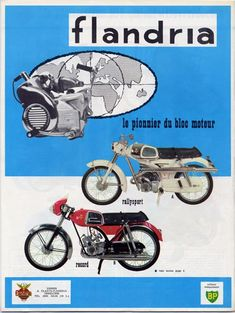 Publicités motos Flandria, Belgique, Europe Motorcycle Posters, Motorcycle Bike, Vintage Motorcycles, Cars And Motorcycles, Scooters, Holland Bike, 50cc Moped, Moto Scooter, Classic Bikes
