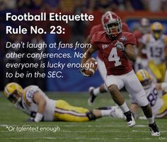Football Etiquette Rule No. 23: The SEC is better than your conference