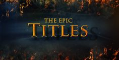 The Epic Titles