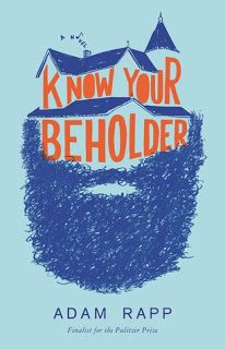 Sassy Peach, Book Blogger: Know Your Beholder: A Novel