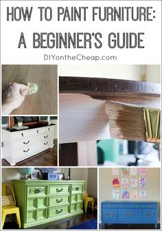 How to Paint Furniture: A Beginner's Guide {Furniture 101 -- the basics.}