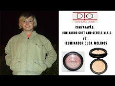 Comparação: Iluminador Soft and Gentle M.A.C VS Iluminador Duda Molinos