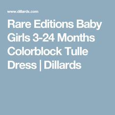 Rare Editions Baby Girls 3-24 Months Colorblock Tulle Dress | Dillards