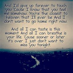Iris by the Goo Goo Dolls.these particular lyrics make me cry every time I hear them. Reminds me of how Ryan used to rub my pregnant belly and sing this song at the top of his lungs when the video played on MTV. Lyrics To Live By, Love Songs Lyrics, Song Lyric Quotes, Music Lyrics, Music Quotes, Quotes To Live By, Singing Quotes, Music Love, Amor