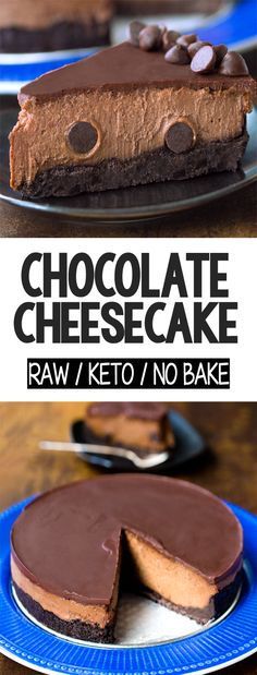 Secret Healthy Raw Chocolate Cheesecake Recipe No Bake Chocolate Cheesecake, Low Carb Cheesecake, Raw Chocolate, Homemade Chocolate, Low Carb Chocolate Cake, Sugar Free Chocolate Chips, Dairy Free Chocolate, Chocolate Covered, Low Carb Desserts