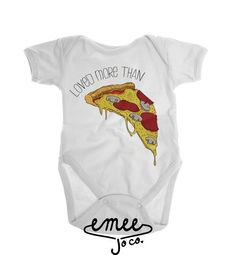 Loved more than pizza! Now THAT says a lot! Our pizza shirt features a hand drawn slice of pizza thats fixed with all kinds of toppings and cheesy goodness. Perfect for pizza lovers!   ORDERING If youd like to customize the ink colors, let us know at checkout by referring to our color chart OUR PROCESS All designs are hand made, one by one. We print each one as theyre ordered and put a ton of love into them from start to finish. Wed like to thank each and every one of you for making Emee Jo…