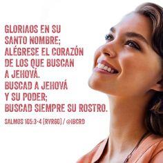 Salmos 105:3-5 Gloriaos en su santo nombre; Alégrese el corazón de los que buscan a Jehová. Buscad a Jehová y su poder; Buscad siempre su rostro. Acordaos de las maravillas que él ha hecho, De sus prodigios y de los juicios de su boca.♔