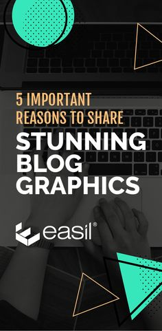 5 Important Reasons to Share Stunning Blog Graphics #bloggingtips #templates #pinterestmarketing