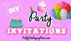 Make Your Own Party Invitations -- NiftyMahoganyMom.com