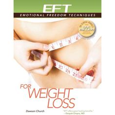 EFT for Weight Loss: The Revolutionary Technique for Conquering Emotional Overeating ** Click on the image for additional details.