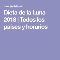 Dieta de la Luna 2018   Todos los paises y horarios