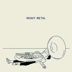 Heavy metal by matt blease. Music humor
