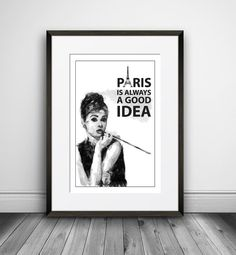"""Items similar to Audrey Hepburn quote Inspirational Wall Decor """"Paris is always good idea"""" Typography Print Poster Wall Art Black and White Art Digital Print on Etsy White Art, Black And White, Audrey Hepburn Quotes, Wall Decor, Wall Art, Typography Prints, Digital Prints, Poster Prints, Inspirational Quotes"""