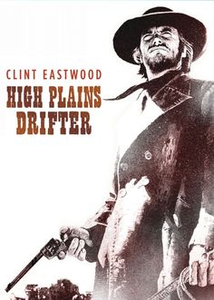 High Plains Drifter - Clint Eastwood - 1973