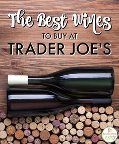 Cheap? Us? Never. But these tasty wines ... maybe. | Fit Bottomed Eats