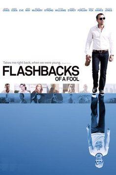 Flashbacks of a Fool (2008)…