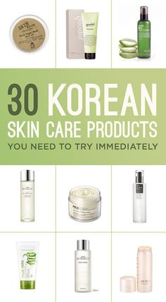 30 Korean Skin Care Products You Need To Try Immediately A comprehensive step by…