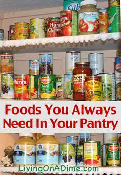 Here is a list of items that we keep stocked in our pantry virtually all the time. I plan meals around what I have in the pantry and I buy what is on sale to keep my pantry well stocked. Click here to see what you need in your pantry.