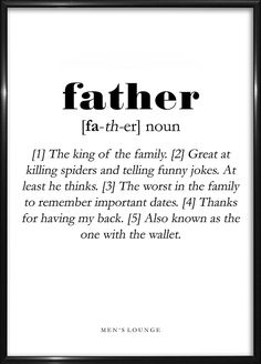 Father Definition - Sjov Citat Plakat - Far Dad Quotes From Daughter, Love My Parents Quotes, Mom And Dad Quotes, Happy Father Day Quotes, Family Quotes, Father Definition, Definition Quotes, Anniversary Quotes Funny, Daddy I Love You