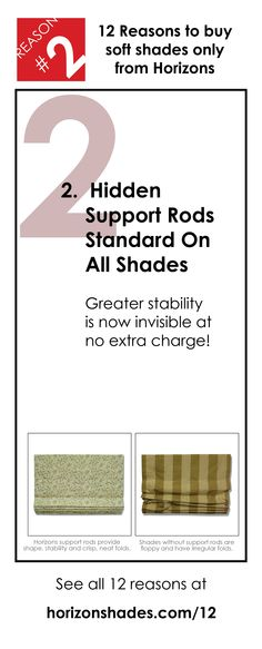 This is reason #2 of the 12 Reasons to buy Soft Shades only from Horizons. The 12 reasons are not a special sale, they are what we are doing everyday to earn your business. See all 12 reasons at horizonshades.com/12