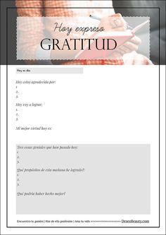 Como cambiar tu vida. Ficha imprimible gratis para hacer tu propio diario de gratitud! Por Ximena de la Serna
