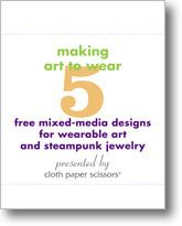 Jewelry and Mixed-Media Art to Wear  What better way to express yourself than wearing your own art? This free eBook will help you show off your artistic flair and personal expression through wearable mixed-media art.