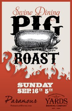 Swine Dining at Paramour! Join us on Sept 16 as we host Yards Brewing Company for a family-style Pig Roast.