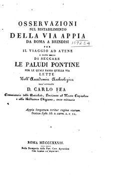 """""""Osservazioni sul ristabilimento della Via Appia da Roma a Brindisi..."""" - di Carlo Fèa - Roma, 1833"""