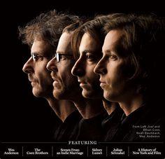 Joel Coen, Ethan Coen, Noah Baumbach and Wes Anderson      New York Magazine September 2007
