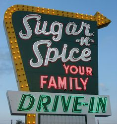 Sugar 'n' Spice Drive-In neon sign. I like the arrow and the multiple colors, good inspiration for a retro mural/graphic. If not careful, could be too cartoony for this firm though. Old Neon Signs, Vintage Neon Signs, Old Signs, Retro Signage, Neon Nights, Advertising Signs, Print Advertising, Advertising Campaign, Print Ads