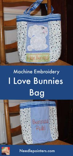"I Love Bunnies Bag Project - Make this super cute tote bag for someone who loves bunnies. The bag features a cute bunny on the front with ""I Love Bunnies"" saying and the saying ""Bunnies Rule"" on the back. The bag is fully lined! Quilting Templates, Quilting Tutorials, Quilting Projects, Diy Tote Bag, Cute Tote Bags, Easy Crafts For Teens, Fun Crafts, Quilting For Beginners, Embroidery For Beginners"