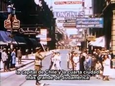 "Chile, en 1937 y a color: ""La Tierra del Encanto"" - YouTube"