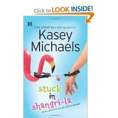 Stuck in Shangri-La, Kasey Michaels