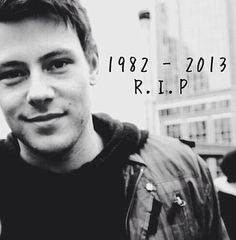 Cory Monteith.  This is just so awful.  I've never been affected by a celebrity death like this.