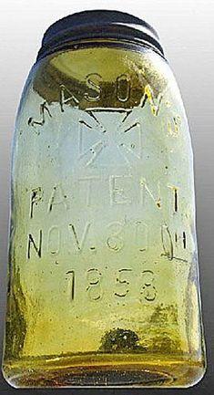 antique mason jars 1858 | yellow Masons Cross Patent Nov 30th 1858 glass fruit or canning jar ...