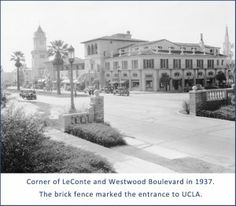 Entrance to UCLA - Corner of LeConte and Westwood Boulevard in 1937
