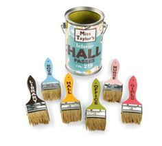 Paint Brush Hall Passes This is such a cute idea!  Makes me want to become an art teacher just so I can use my clever hall passes!