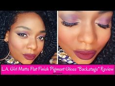 "L.A. Girl Matte Flat Finish Pigment Gloss in ""Backstage"" Review 