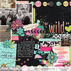 Wild Child, Wild Child Cards, Wild Child Scatterz, Wild Child Flowers and Wild Child Alphas all by Studio Flergs; Template: Feelin' Edgey by Digilicious Design; Custom Font