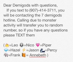DEMIGOD HOTLINE <---- DOING THIS!<----- well idk.  I dint want a random stranger having my phone number....