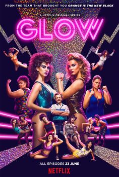 Take a look at the new poster for Glow, the new Netflix show starring Alison Brie, which takes us into the world of women wrestling. Netflix Tv, Netflix Streaming, Shows On Netflix, Le Catch, Timothy Olyphant, Retro Poster, New Poster, Orange Is The New Black, Newest Tv Shows