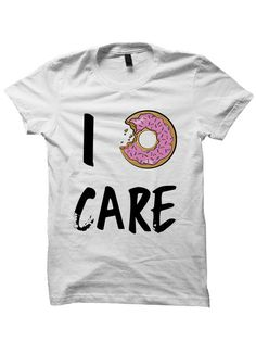 3ebf84e4eef I Donut Care T-shirt. POP ATL. Mens Tees ...