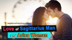 Love of Sagittarius Man and Aries Woman - Is This an Ideal Match? Sagittarius Man In Love, Aries Woman, High Energy, Energy Level, Sagittarius Compatibility, Romantic Nature, Fire Signs, Perfect Couple, Match Making
