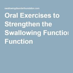 Oral Exercises to Strengthen the Swallowing Function Speech Pathology Activities, Speech Therapy Games, Speech Language Pathology, Speech And Language, Aphasia Therapy, Oral Motor, Therapy Ideas, Swallow, Exercises