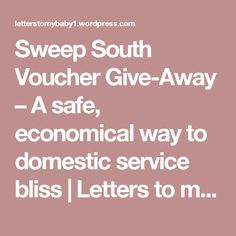 Sweep South Voucher Give-Away – A safe, economical way to domestic service bliss | Letters to my baby - mummy's life in words