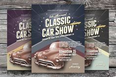 Check out Classic Car Show Flyers by kinzi21 on Creative Market