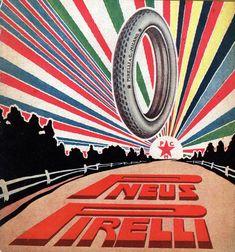 Pneus Pirelli Ads [Pirelli Vintage Ads] by Pirelli Tire North America Vintage Italian Posters, Vintage Advertising Posters, Poster Vintage, Vintage Advertisements, Vintage Ads, Vintage Signs, Retro Ads, Pirelli Tires, Old Signs