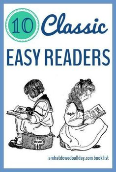 Easy reader books for kids that have stood the test of time. None of those horrible readers!