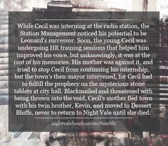 While Cecil was interning at the radio station, the Station Management noticed… Night Vale Presents, Glow Cloud, The Moon Is Beautiful, Welcome, Radio Personality, Plot Twist, Dog Park, Jellyfish, Conspiracy