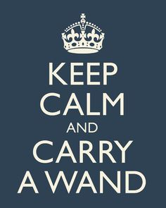Carry a wand, even if you look like a nerd